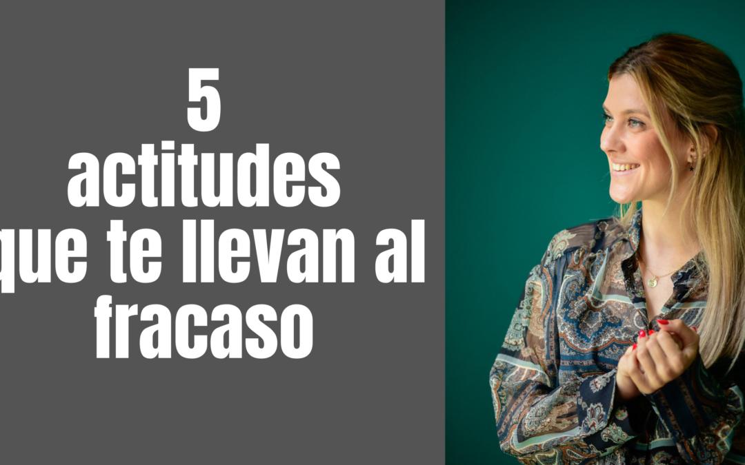 5 actitudes que te llevan a la sensación de»fracaso»